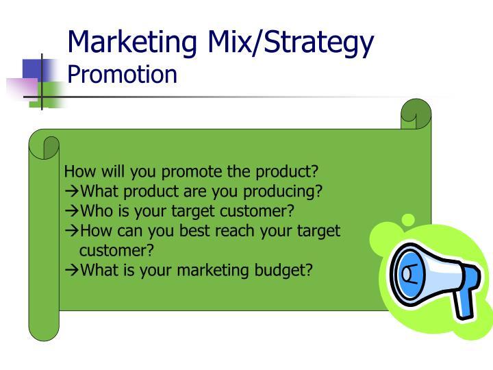 Marketing Mix/Strategy