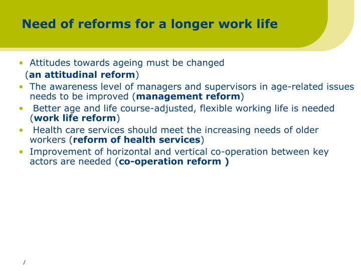 Need of reforms for a longer work life