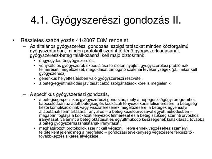 4.1. Gyógyszerészi gondozás II.