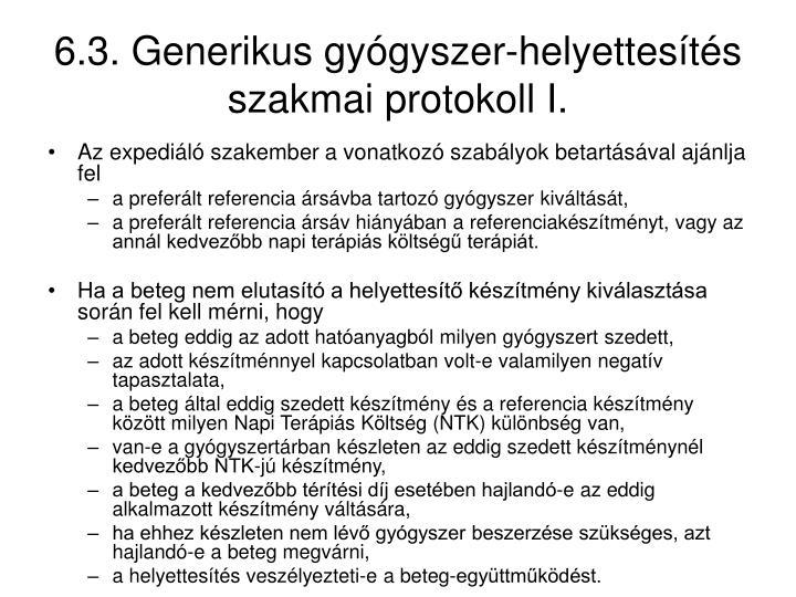 6.3. Generikus gyógyszer-helyettesítés szakmai protokoll I.