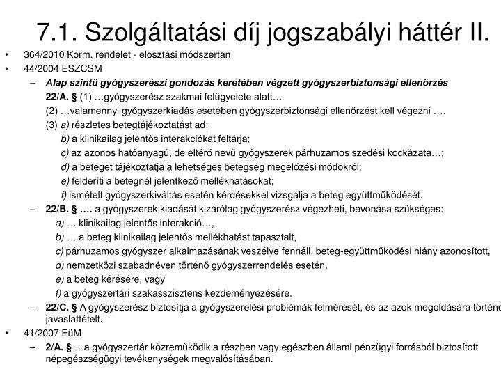 7.1. Szolgáltatási díj jogszabályi háttér II.