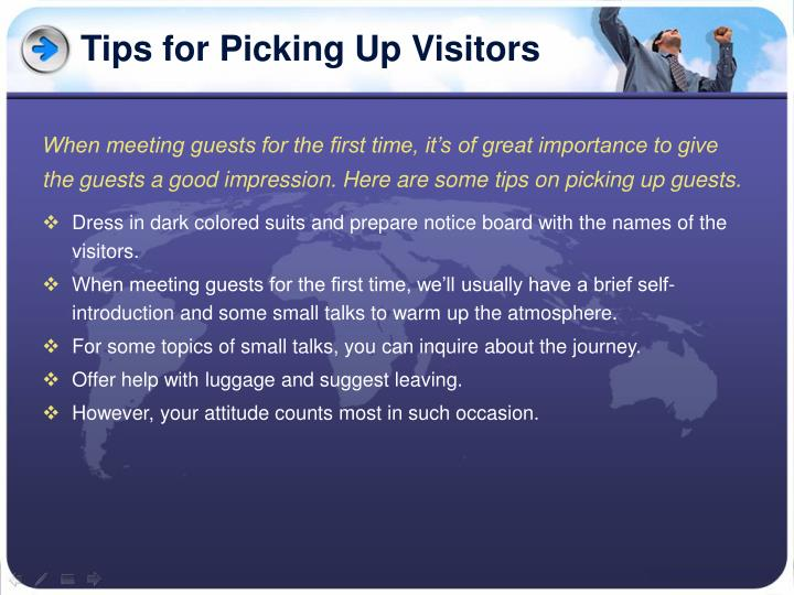 Tips for picking up visitors