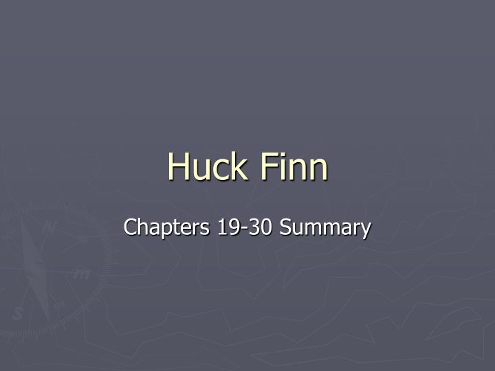 huckleberry finn summary Mark twain's adventures of huckleberry finn was a follow-up to tom sawyer, and it dumps us right back in the southern antebellum (that's pre-war) world of tom and his wacky adventures only this time, the adventures aren't so much wacky as life- and liberty-threatening.