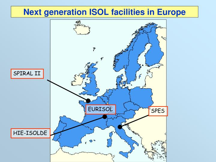 Next generation ISOL facilities in Europe