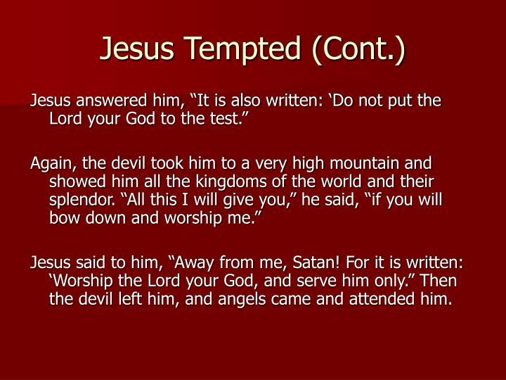 Jesus Tempted (Cont.)
