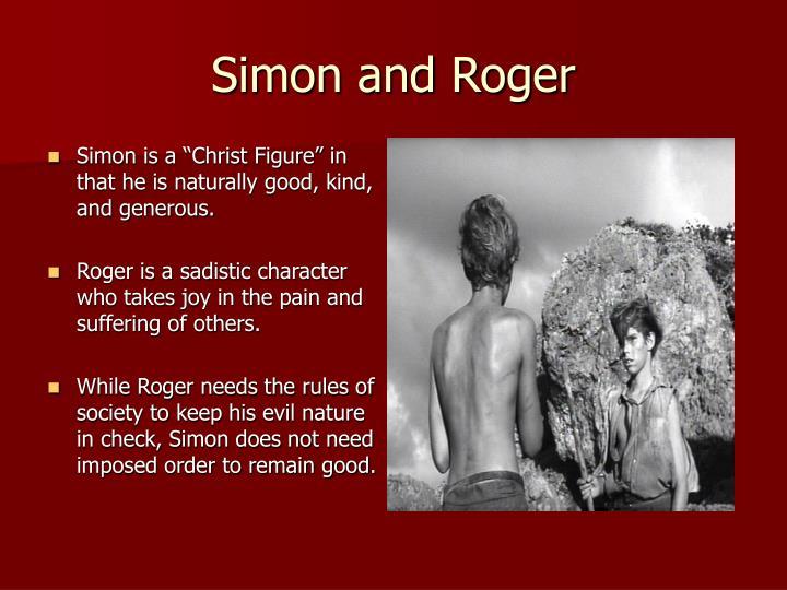 Simon and Roger