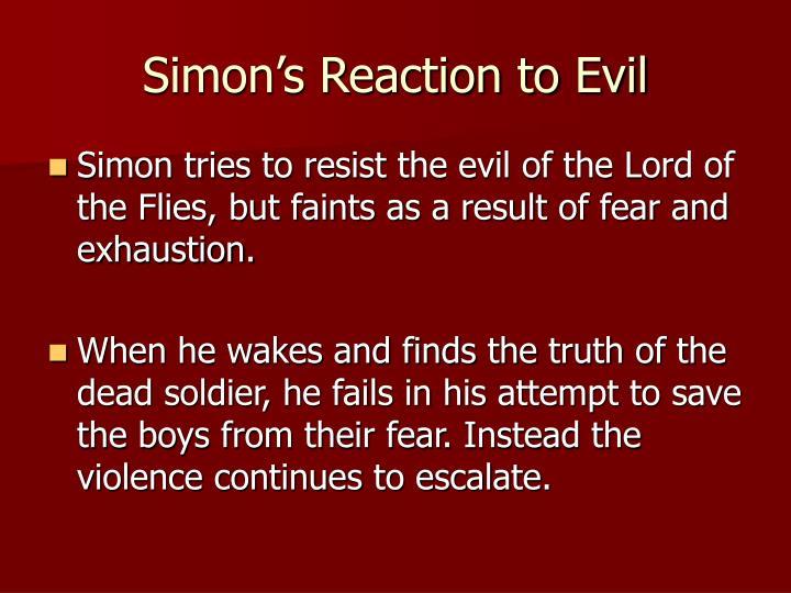Simon's Reaction to Evil