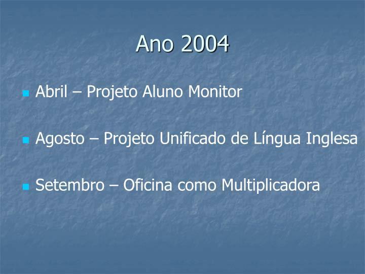 Ano 2004