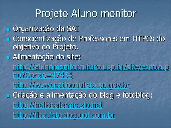 Projeto Aluno monitor