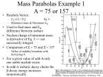 mass parabolas example 1 a 75 or 157