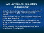 acil servisde acil torakotomi endikasyonlar