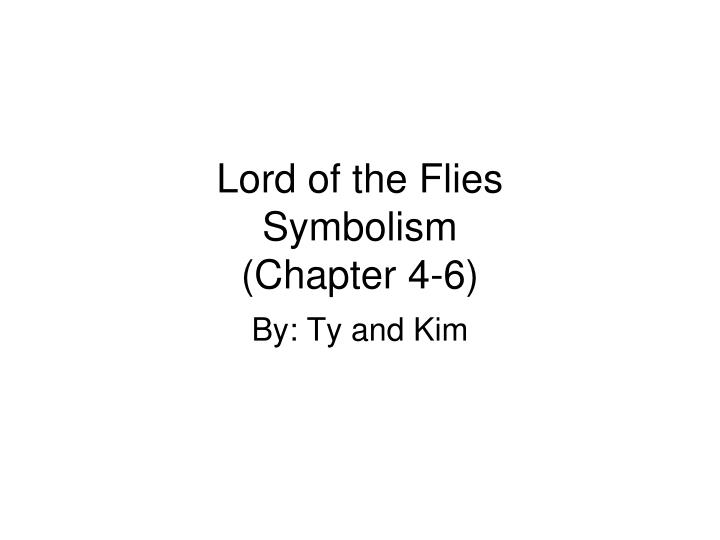 lord of the flies symbolism chapter 4 6 n.