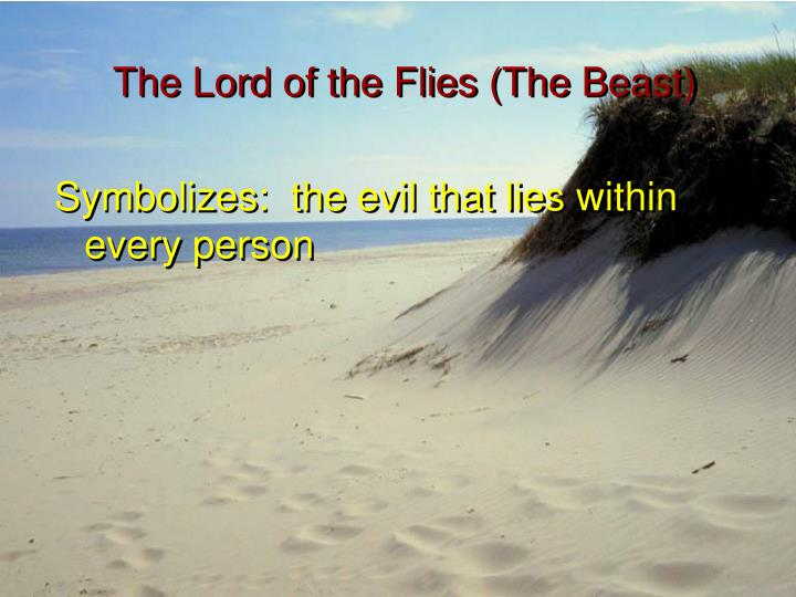 The Lord of the Flies (The Beast)