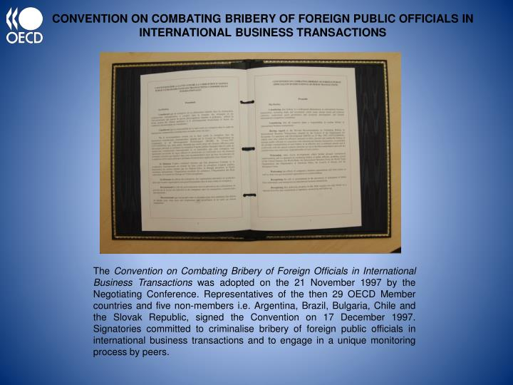 CONVENTION ON COMBATING BRIBERY OF FOREIGN PUBLIC OFFICIALS IN INTERNATIONAL BUSINESS TRANSACTIONS