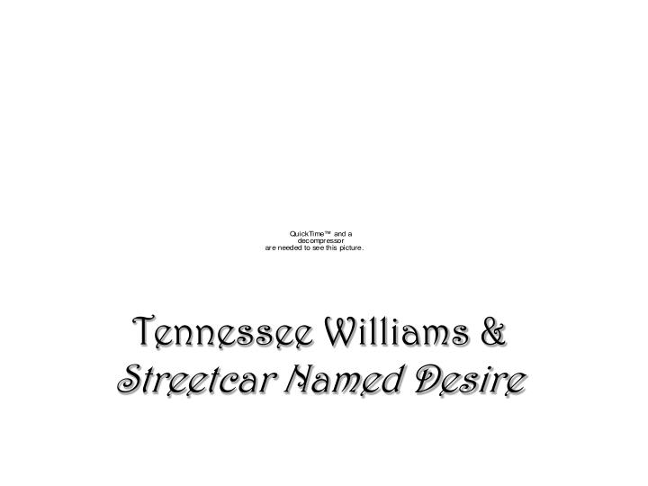 Tennessee williams streetcar named desire