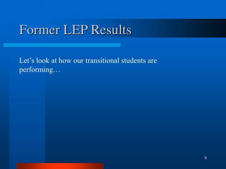 Former LEP Results