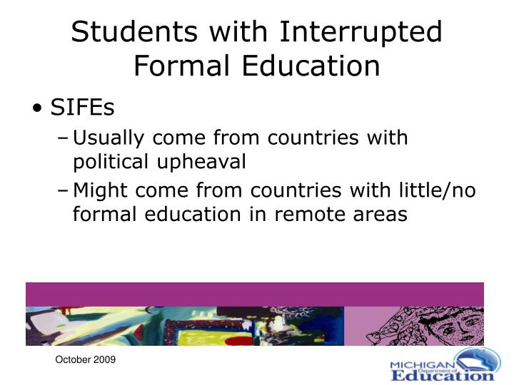 Students with Interrupted Formal Education