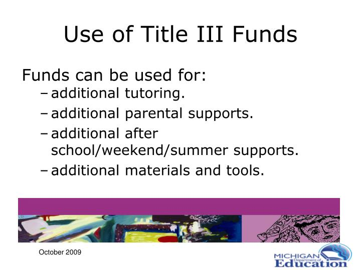 Use of Title III Funds
