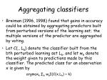 aggregating classifiers