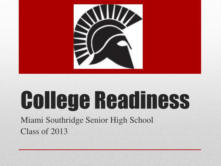 college readiness n.