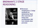 brennan s 2 stage reasoning