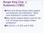 burger king corp v rudzewicz 1985