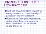 contacts to consider in a contract case