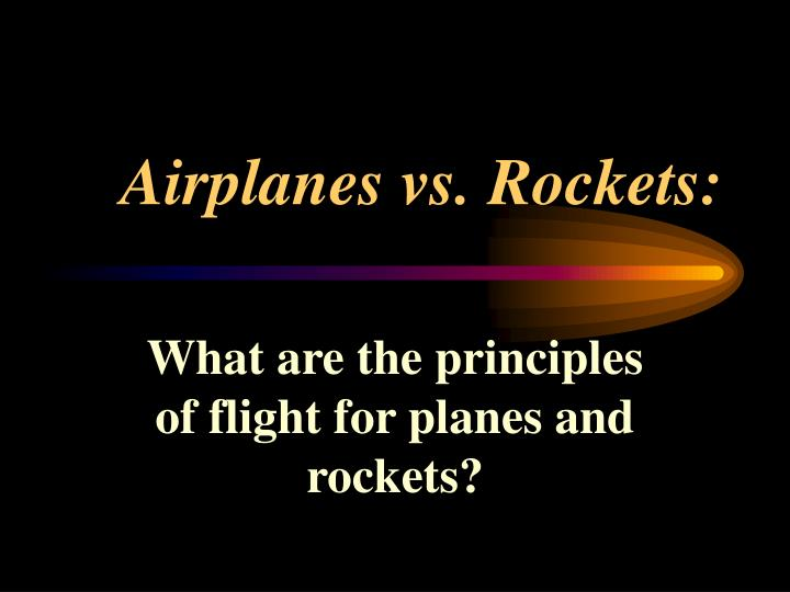 Airplanes vs rockets1