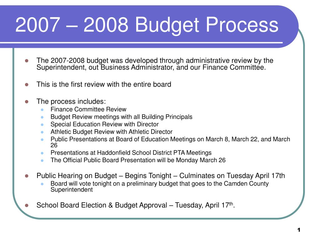 ppt 2007 2008 budget process powerpoint presentation id 4106647
