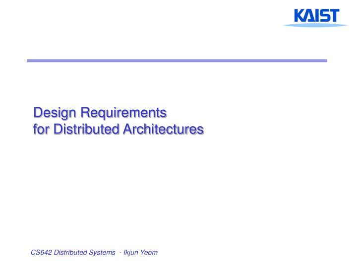 design requirements for distributed architectures n.