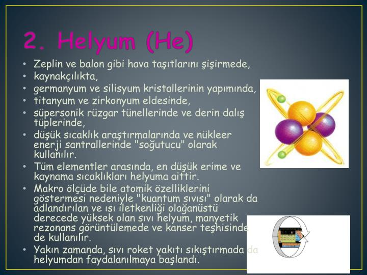 2. Helyum (He)