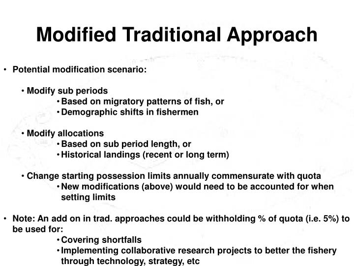 Modified Traditional Approach