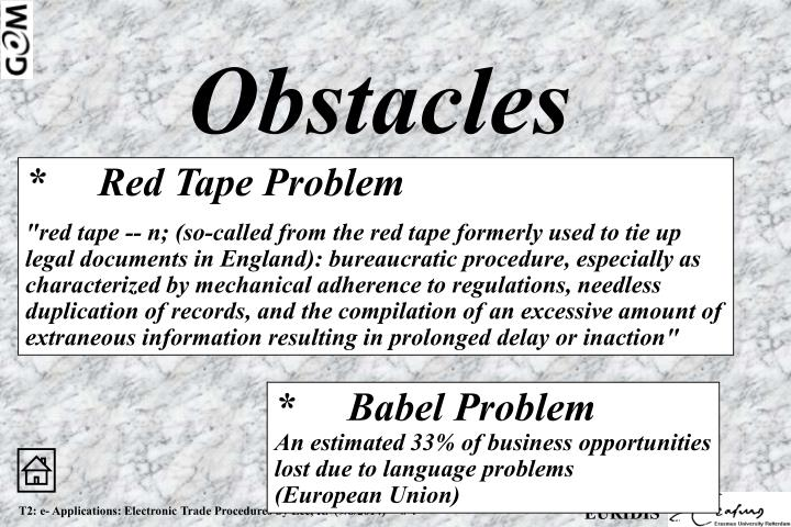 *Red Tape Problem