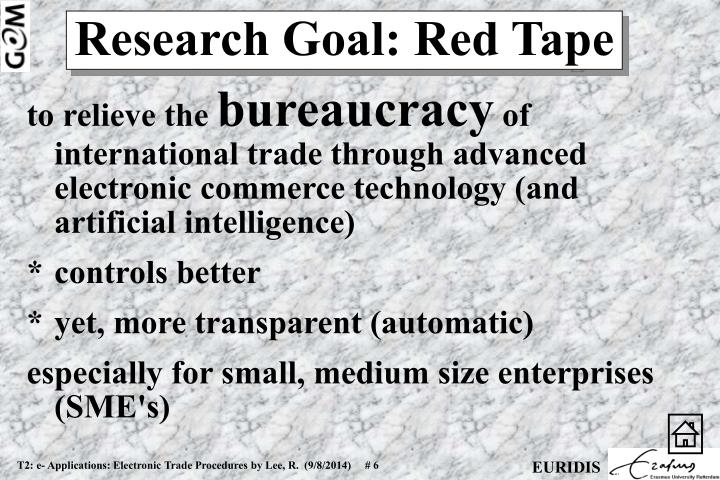 Research Goal: Red Tape
