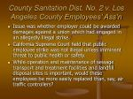 county sanitation dist no 2 v los angeles county employees ass n