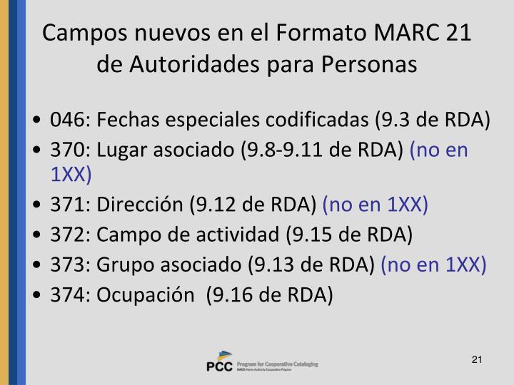 Campos nuevos en el Formato MARC 21 de Autoridades para Personas