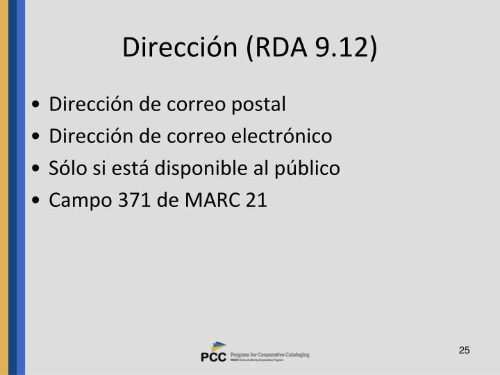 Dirección (RDA 9.12)