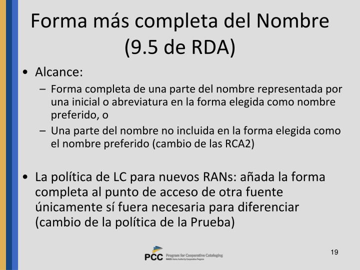 Forma más completa del Nombre (9.5 de RDA)