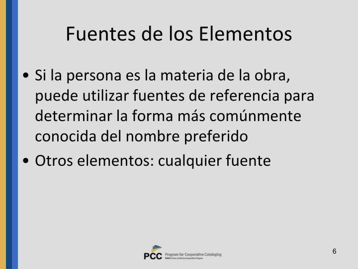 Fuentes de los Elementos