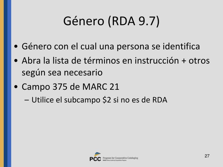 Género (RDA 9.7)
