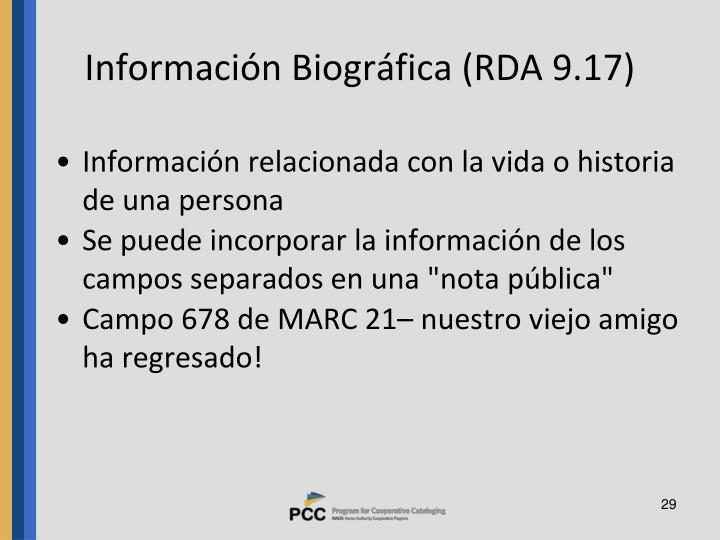 Información Biográfica (RDA 9.17)