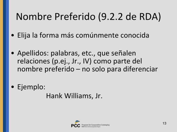 Nombre Preferido (9.2.2 de RDA)