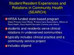 student resident experiences and rotations in community health search