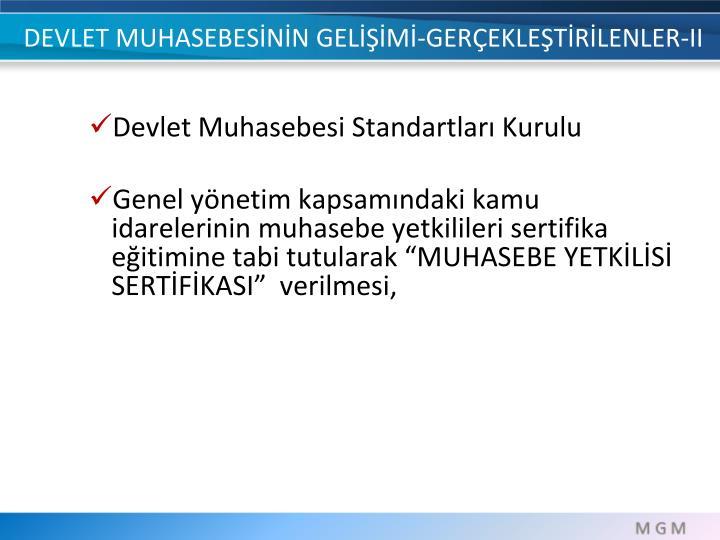 DEVLET MUHASEBESİNİN GELİŞİMİ-GERÇEKLEŞTİRİLENLER-II