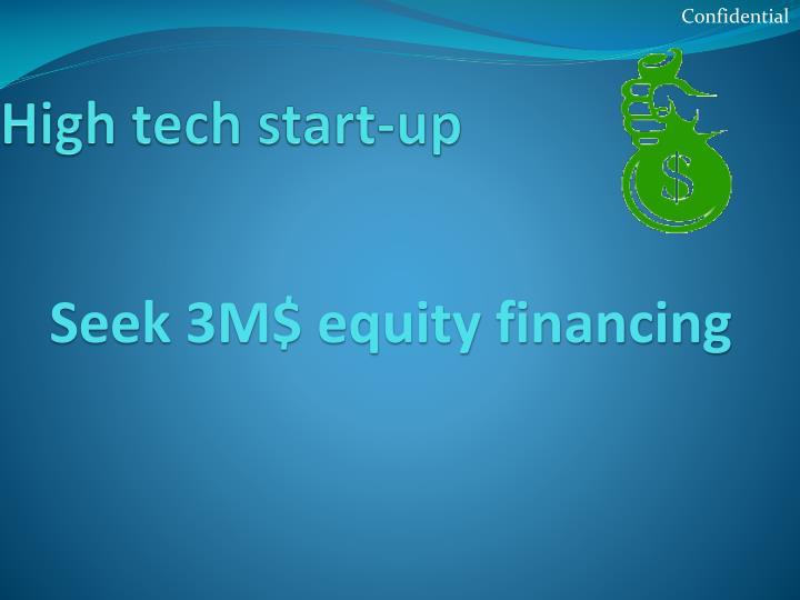 High tech start-up