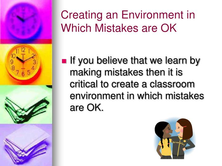 Creating an environment in which mistakes are ok