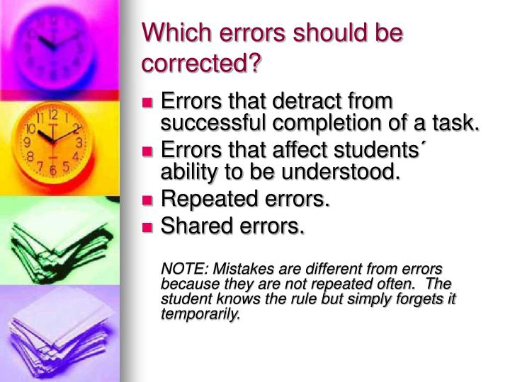 Which errors should be corrected?