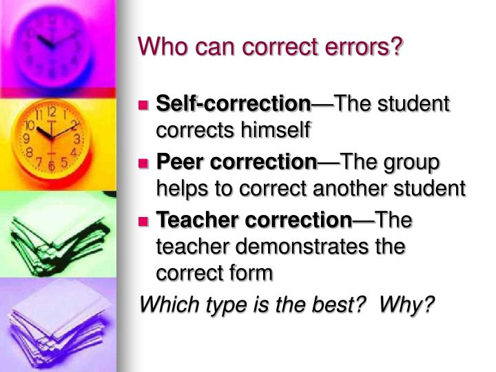 Who can correct errors?