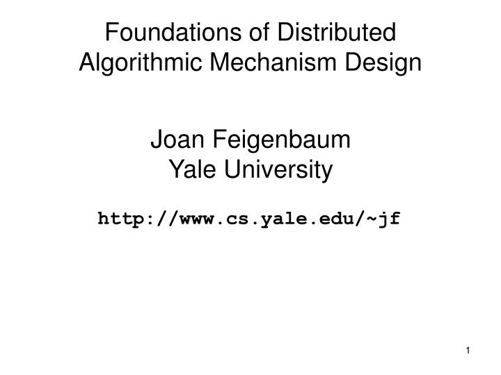 Foundations of distributed algorithmic mechanism design
