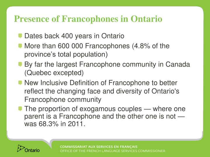 Presence of Francophones in Ontario
